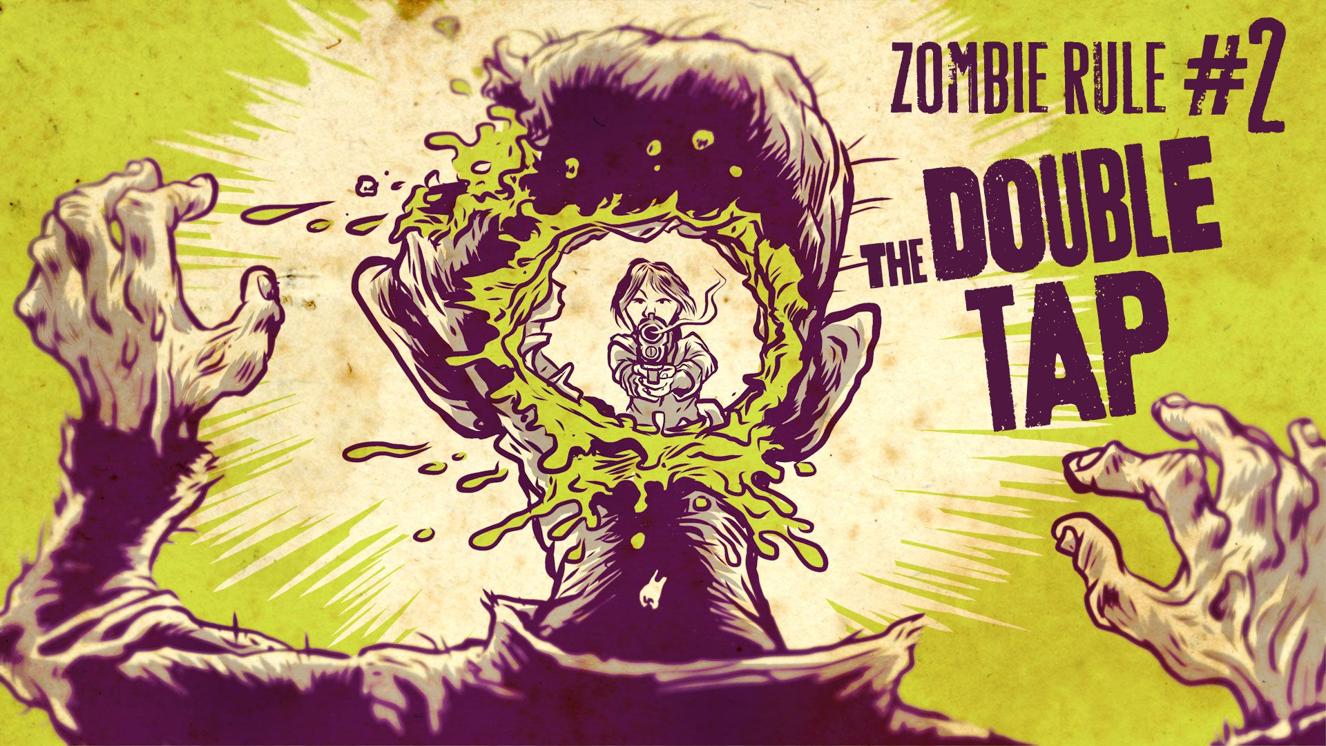 Zombie Rule 2: The Double Tap