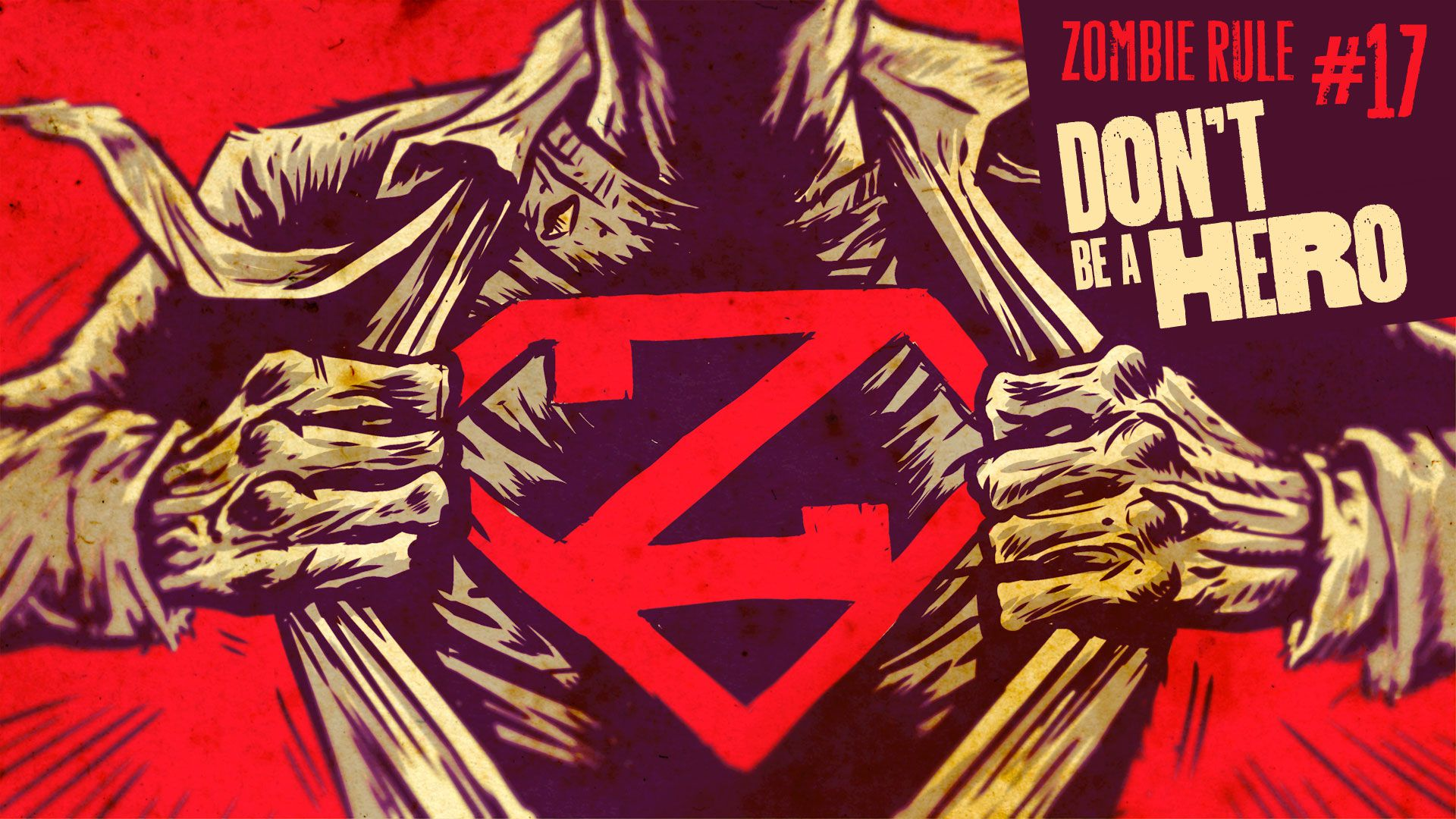 Zombie Rule 17: Don't be a Hero